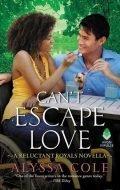 Can't Escape Love: A Reluctant Royals Novella