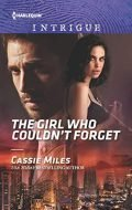 The Girl Who Couldn't Forget (Harlequin Intrigue Book 1844)