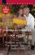 Forever with You & The Sweet Taste of Seduction: A 2-in-1 Collection (Sapphire Shores Book 3)