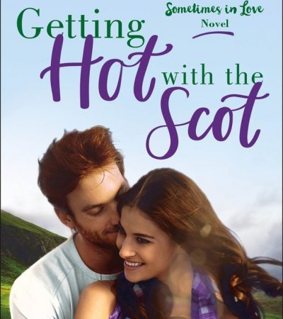 GETTING HOT WITH THE SCOT a Book of the Month