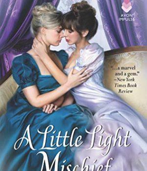 A LITTLE LIGHT MISCHIEF Gets Starred Review
