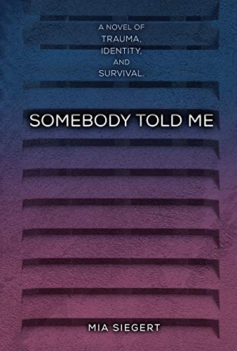 Great Review for SOMEBODY TOLD ME