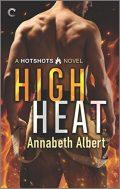 High Heat (Hotshots Book 2)