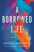 A Borrowed Life