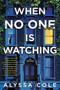 Very Nice Review for WHEN NO ONE IS WATCHING